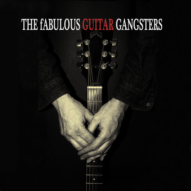 THE fABULOUS GUITAR GANGSTERS